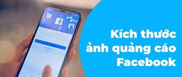 kích thước hình ảnh chạy quảng cáo facebook